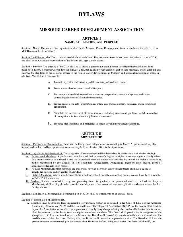 BYLAWS MISSOURI CAREER DEVELOPMENT ASSOCIATION ARTICLE I NAME, AFFILIATION, AND PURPOSE Section 1. Name. The name of the o...