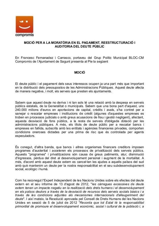 MOCIÓ PER A LA MORATÒRIA EN EL PAGAMENT, REESTRUCTURACIÓ I                      AUDITORIA DEL DEUTE PÚBLICEn Francesc Fern...