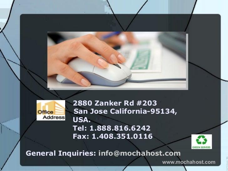 2880 Zanker Rd #203           San Jose California-95134,           USA.           Tel: 1.888.816.6242           Fax: 1.408...