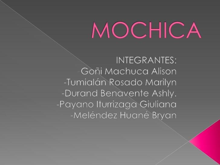    En este trabajo vamos a presentar a la    cultura mochica, su    historia, artesanía, textilería, orfebrería, et    c....