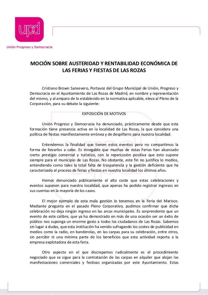 MOCIÓN SOBRE AUSTERIDAD Y RENTABILIDAD ECONÓMICA DE          LAS FERIAS Y FIESTAS DE LAS ROZAS       Cristiano Brown Sanse...
