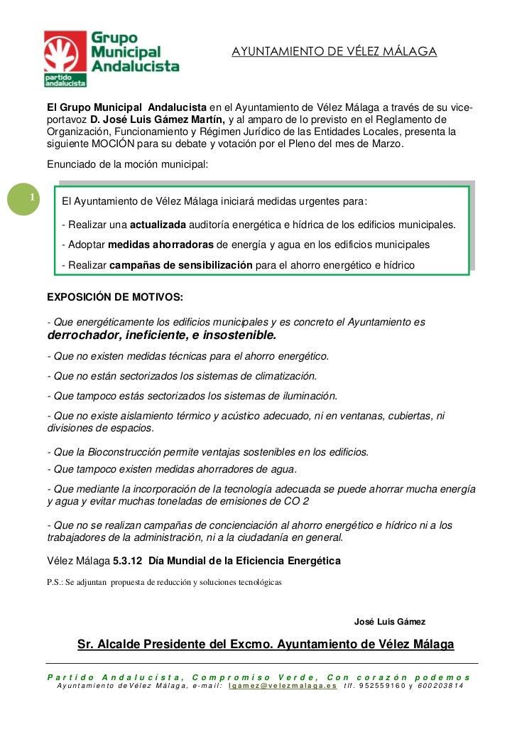 AYUNTAMIENTO DE VÉLEZ MÁLAGA    El Grupo Municipal Andalucista en el Ayuntamiento de Vélez Málaga a través de su vice-    ...