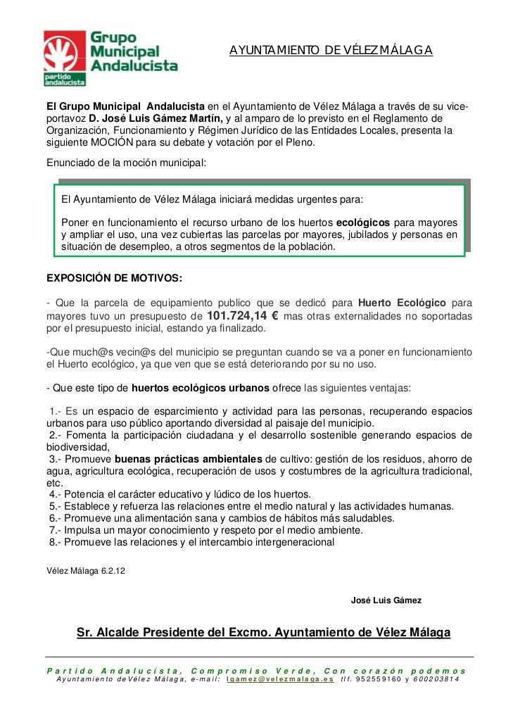AYUNTAMIENTO DE VÉLEZ MÁLAGAEl Grupo Municipal Andalucista en el Ayuntamiento de Vélez Málaga a través de su vice-portavoz...