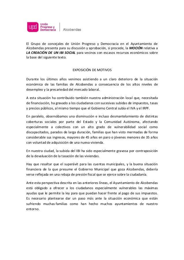 El Grupo de concejales de Unión Progreso y Democracia en el Ayuntamiento de Alcobendas presenta para su discusión y aproba...