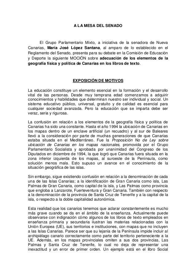 A LA MESA DEL SENADO El Grupo Parlamentario Mixto, a iniciativa de la senadora de Nueva Canarias, María José López Santana...