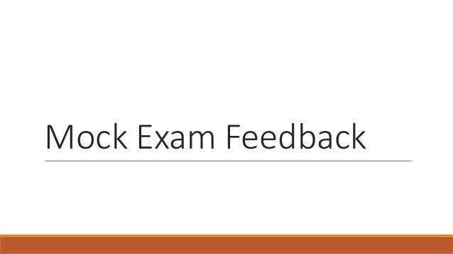Mock Exam Feedback