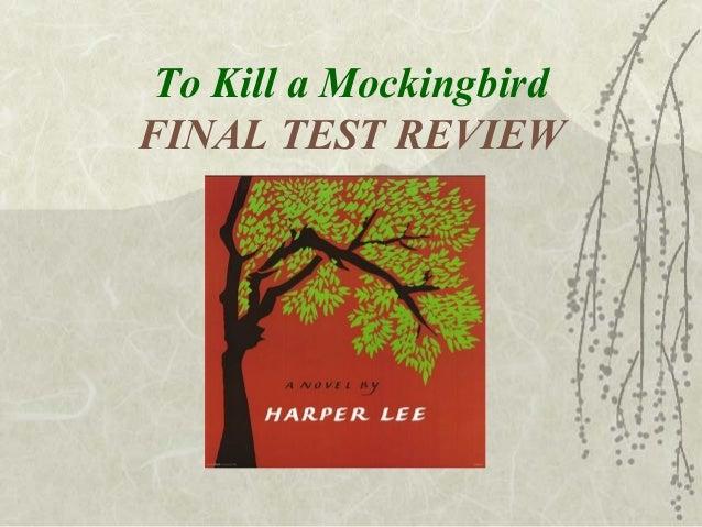 To Kill a MockingbirdFINAL TEST REVIEW