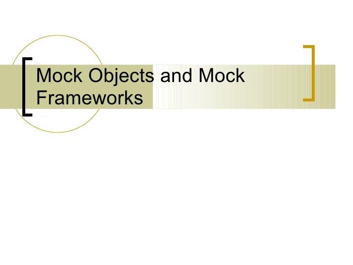 Mock Objects and Mock Frameworks Andriy Buday