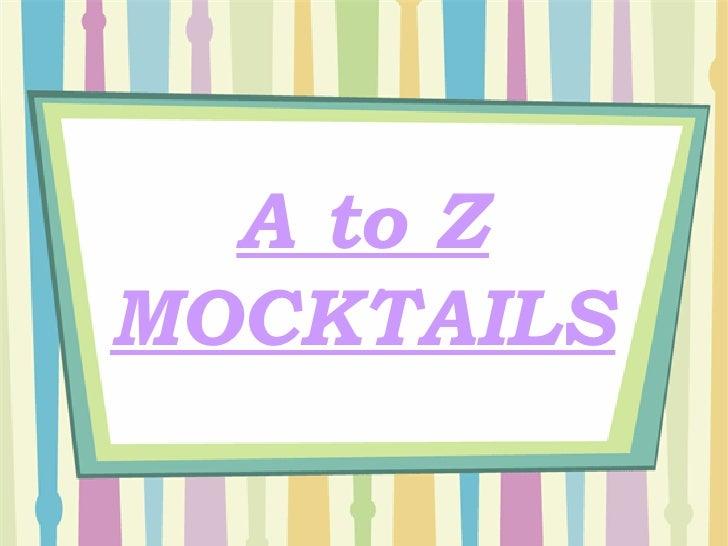 A to Z MOCKTAILS