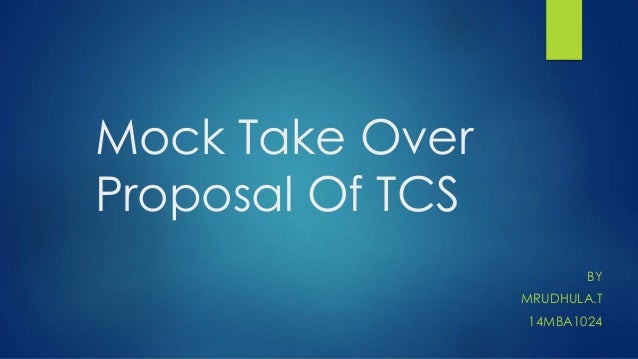 Mock Take Over Proposal Of TCS BY MRUDHULA.T 14MBA1024