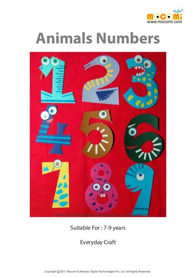 Animals Numbers Copyright 2011 Mocomi & Anibrain Digital Technologies Pvt. Ltd. All Rights Reserved.© www.mocomi.com Suita...