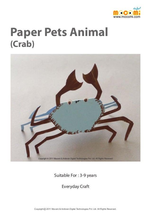 Paper Pets Animal (Crab) Copyright 2011 Mocomi & Anibrain Digital Technologies Pvt. Ltd. All Rights Reserved.© www.mocomi....