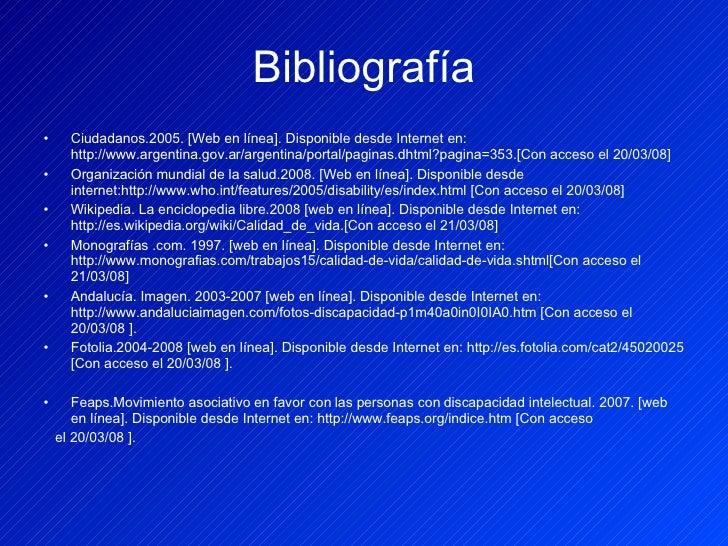 Bibliografía <ul><li>Ciudadanos.2005.  [Web en línea]. Disponible desde Internet en:  http://www.argentina.gov.ar/argentin...