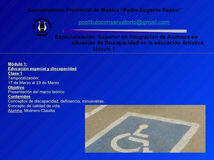 """Conservatorio Provincial de Música """"Padre Eugenio Rosso"""" [email_address]   Especialización  Superior en Integración de Alu..."""