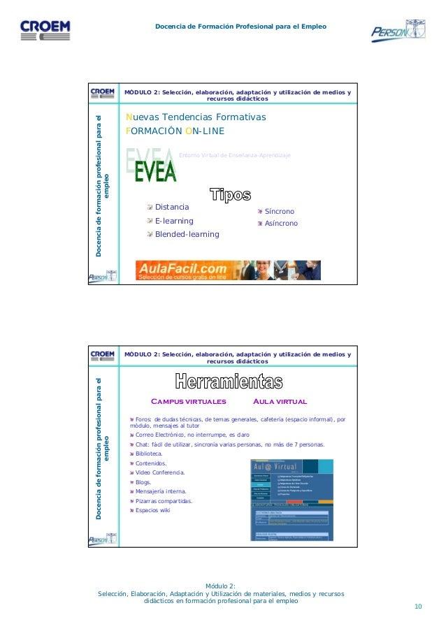 10 Docencia de Formación Profesional para el Empleo Módulo 2: Selección, Elaboración, Adaptación y Utilización de material...