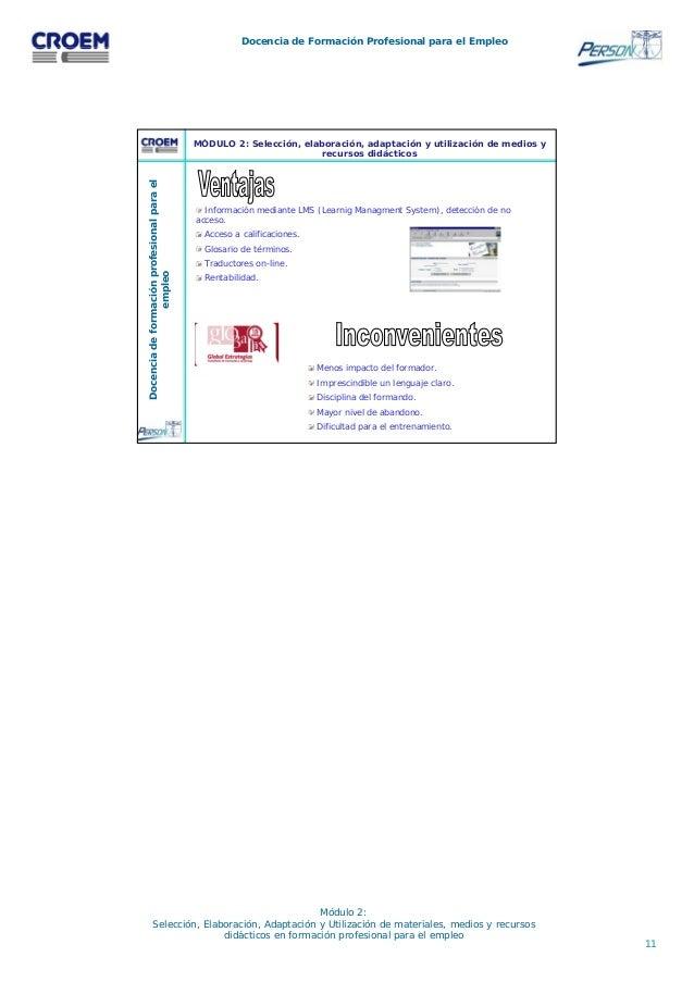 11 Docencia de Formación Profesional para el Empleo Módulo 2: Selección, Elaboración, Adaptación y Utilización de material...