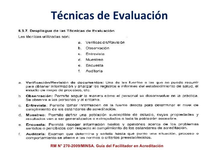 Técnicas de Evaluación RM N° 270-2009/MINSA. Guía del Facilitador en Acreditación