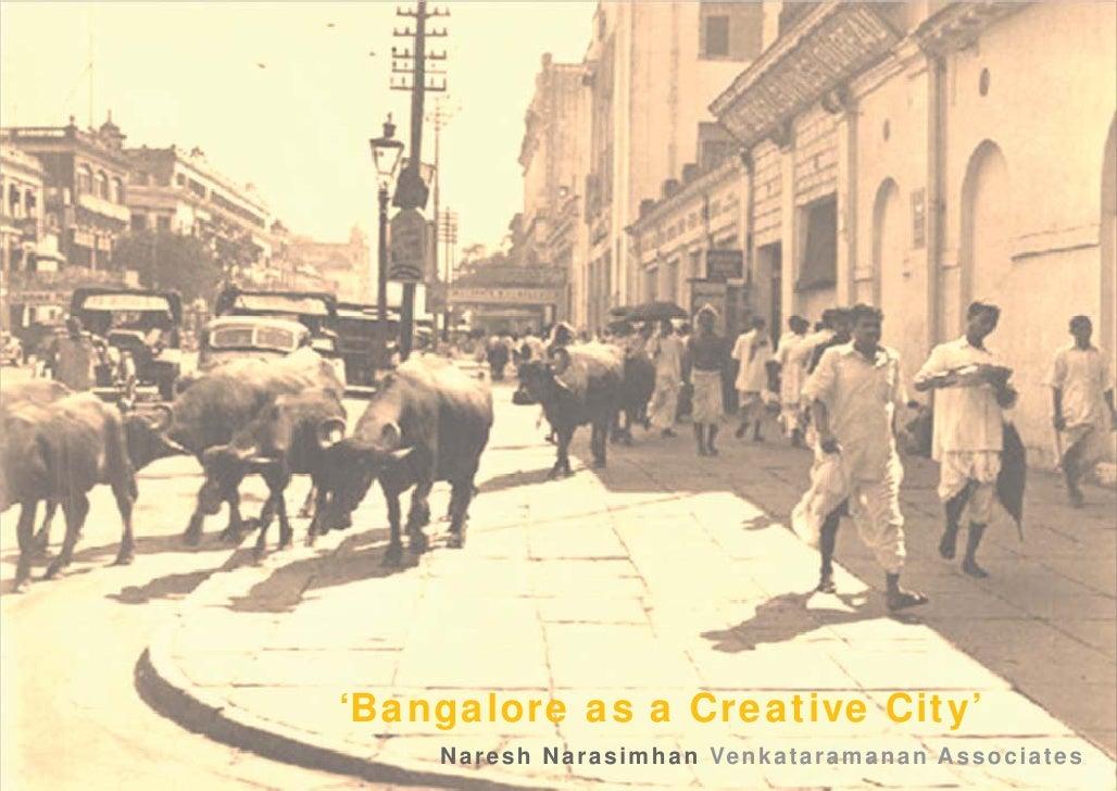 'Bangalore as a Creative City'    Naresh Narasimhan Venkataramanan Associates
