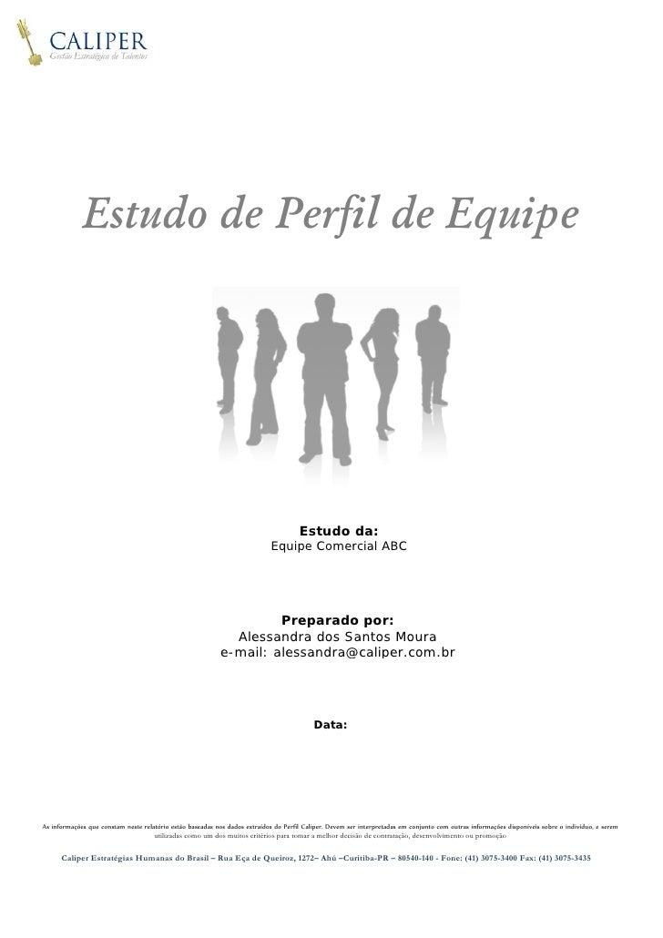 linha             Estudo de Perfil de Equipe                                                                             ...