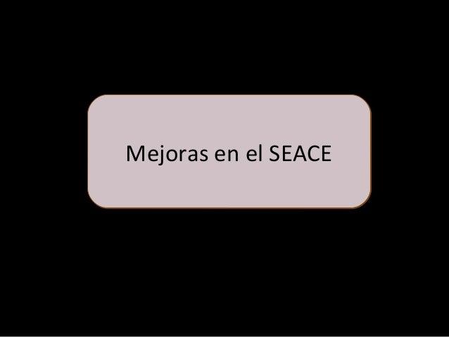 ¿Que novedades han sido implementadas en el SEACE? Parte I • El Tribunal de Contrataciones informa en línea lo siguiente: ...