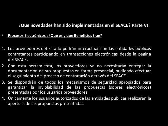 • Procesos Electrónicos:¿Quién debe usar Procesos Electrónicos? ¿Que novedades han sido implementadas en el SEACE? Parte V...