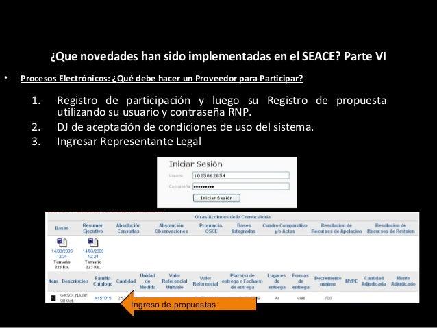 ¿Que novedades han sido implementadas en el SEACE? Parte VII Ingreso de propuestas • Novedad: Nuevo Modulo de Contratos