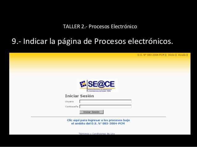 TALLER 2.- Procesos Electrónico 10.- Indicar procedimiento para crear un proceso de selección clásico y electrónico.