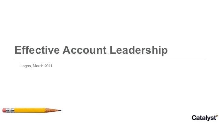 Effective Account Leadership Lagos, March 2011