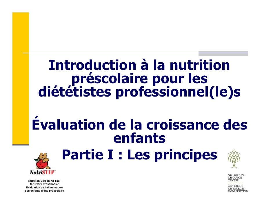 Introduction à la nutrition               préscolaire pour les          diététistes professionnel(le)s       Évaluation de...