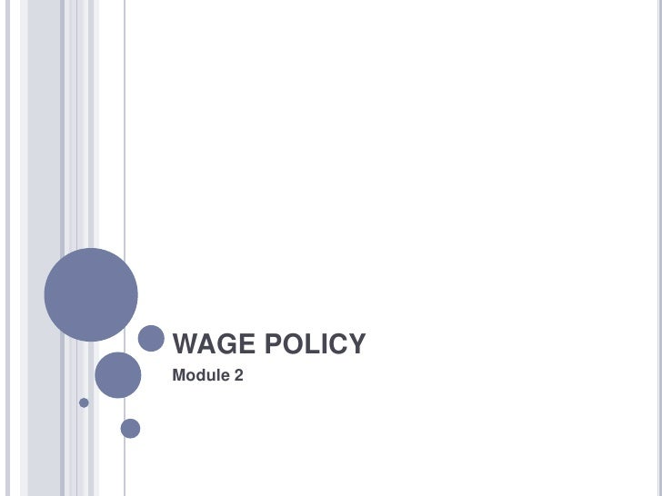 WAGE POLICY<br />Module 2<br />