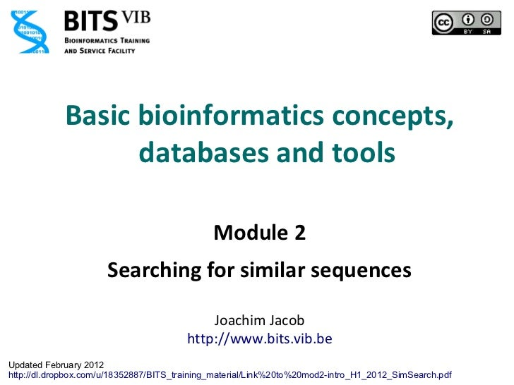 Basic bioinformatics concepts,                  databases and tools                                              Module 2 ...