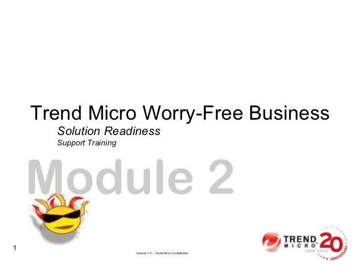 Solution Readiness Support Training Trend Micro Worry-Free Business Module 2