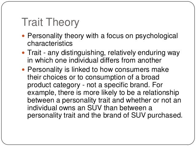 choice and trait theory Impact on the career choice and development theory and practice   explanation of vocational choice, which extended the trait-and- factor model of  the thirties.