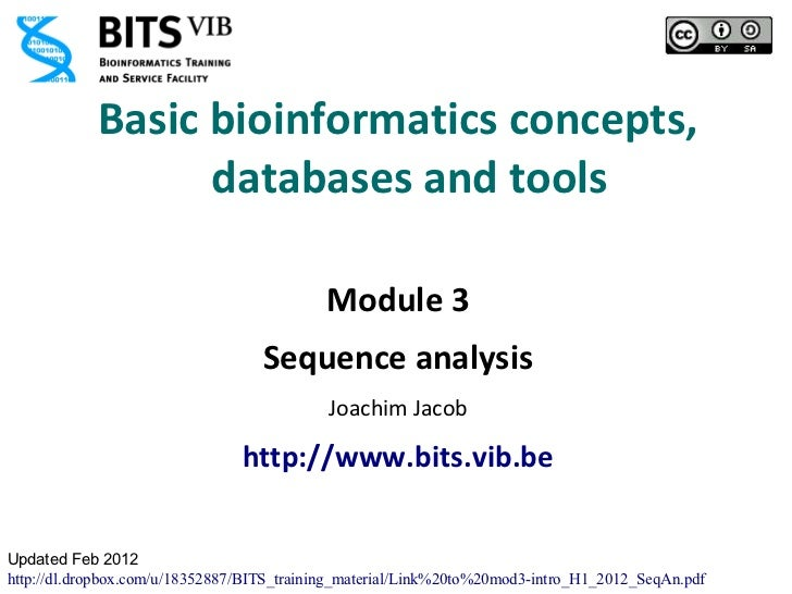 Basic bioinformatics concepts,                  databases and tools                                           Module 3    ...