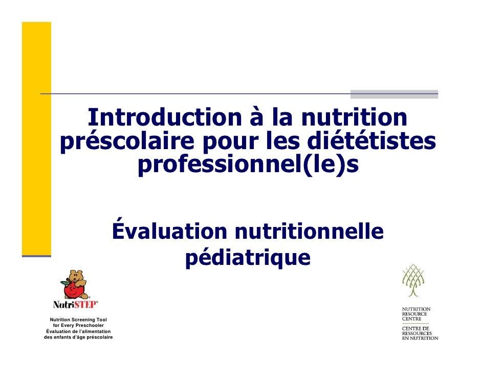 Introduction à la nutrition       préscolaire pour les diététistes             professionnel(le)s                         ...
