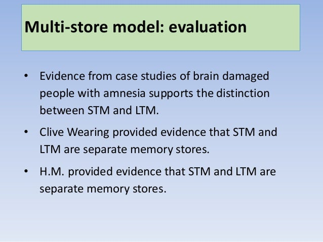 describe and evaluate the multi store Outline and evaluate the multi store model of memory you need to learn how to draw and describe the model - test yourself draw the model and check.