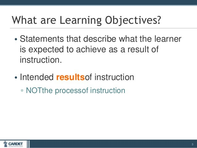 writing learning objectives How to write learning objectives generally job-oriented learning objectives are  included in one of the four categories below so choose from these following.