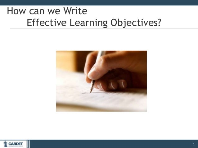Writing Effective Learning Objectives