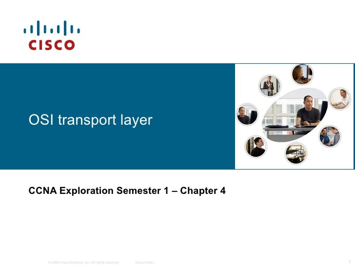 OSI transport layer CCNA Exploration Semester 1  – Chapter 4