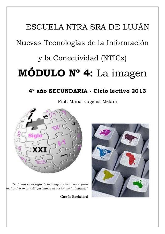 ESCUELA NTRA SRA DE LUJÁN      Nuevas Tecnologías de la Información                     y la Conectividad (NTICx)       MÓ...