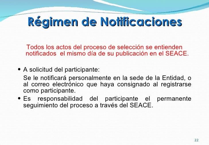 Régimen de Notificaciones <ul><li>Todos los actos del proceso de selección se entienden notificados  el mismo día de su pu...