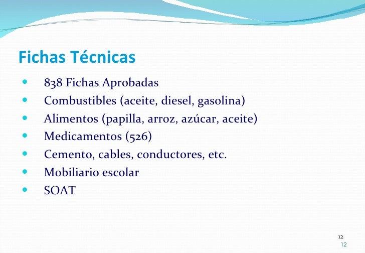 Fichas Técnicas <ul><li>838 Fichas Aprobadas </li></ul><ul><li>Combustibles (aceite, diesel, gasolina) </li></ul><ul><li>A...