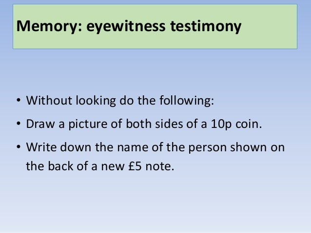 Is Eyewitness Testimony Reliable Evidence?