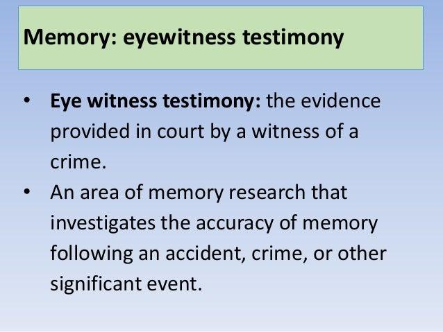 Mod 6 eyewitness testimony