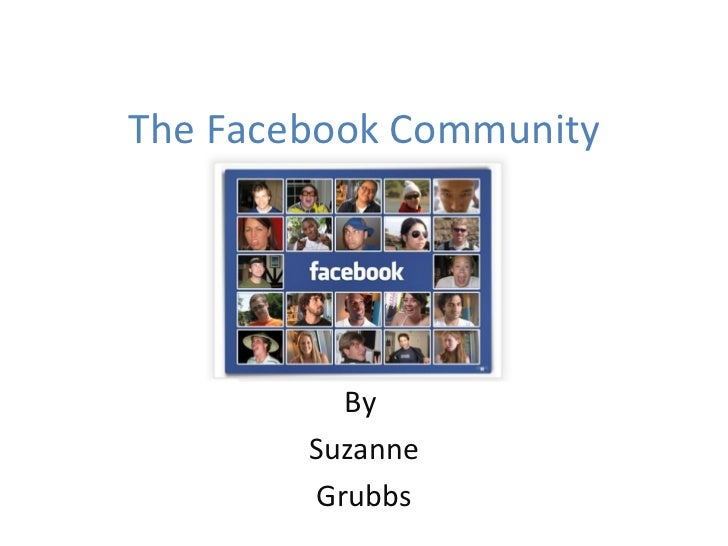 The Facebook Community By  Suzanne Grubbs