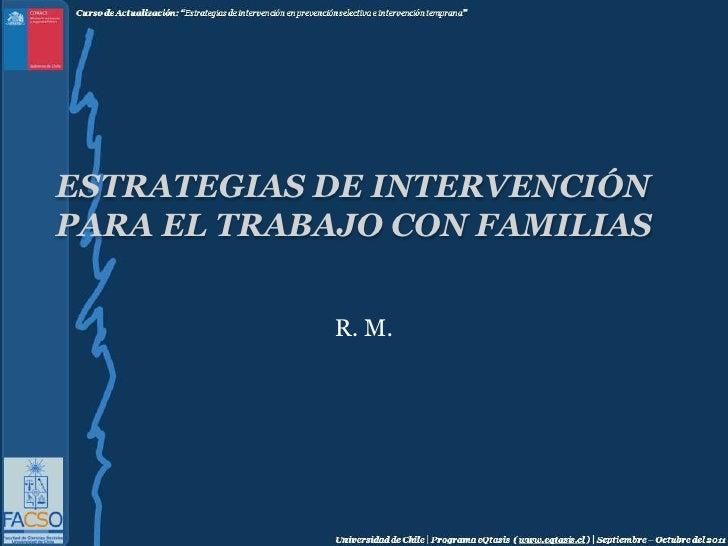 Estrategias de intervención para el trabajo con familias<br />R. M.<br />