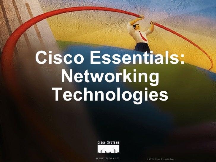 Cisco Essentials: Networking Technologies