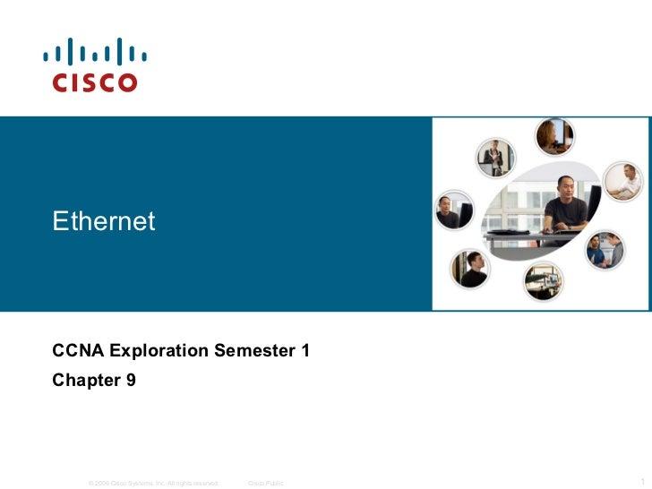 Ethernet CCNA Exploration Semester 1 Chapter 9
