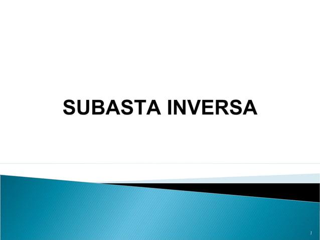 1 SUBASTA INVERSA