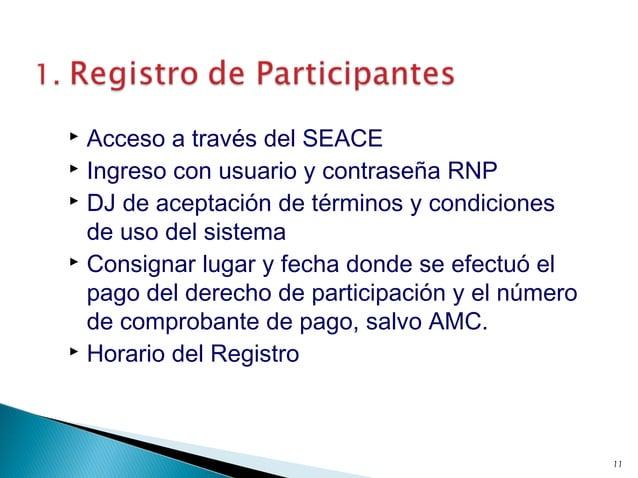  Acceso a través del SEACE  Ingreso con usuario y contraseña RNP  DJ de aceptación de términos y condiciones de uso del...